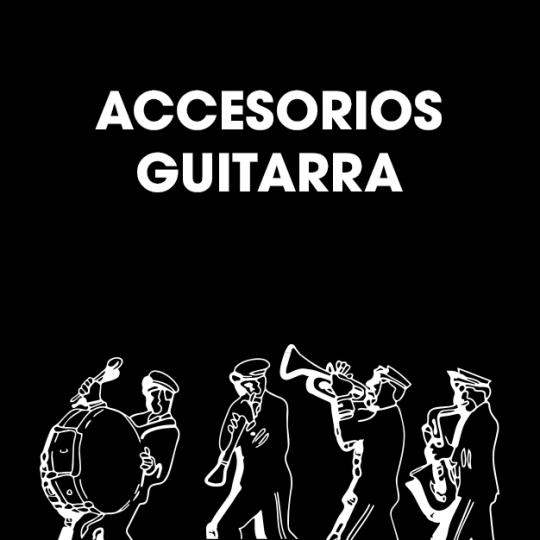 Accesorios Guitarras