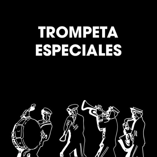 TROMPETAS ESPECIALES